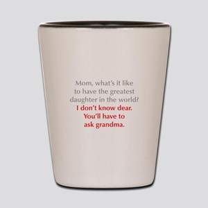 greatest-daughter-opt-gray-red Shot Glass
