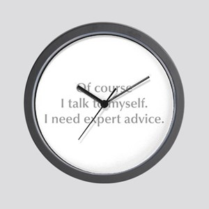 of-course-I-talk-to-myself-opt-gray Wall Clock