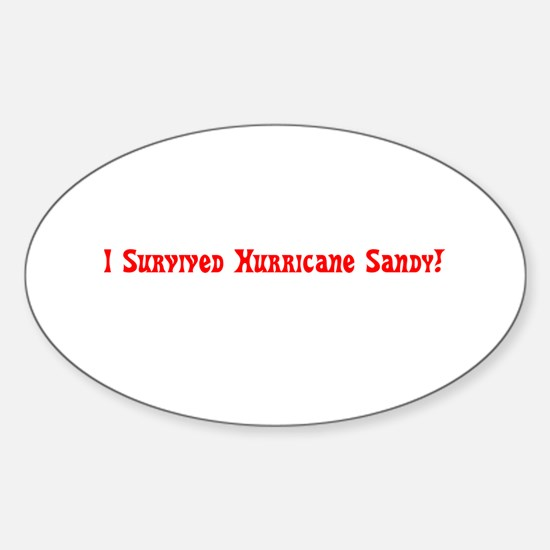 I Survived Hurricane Sandy Red Decal