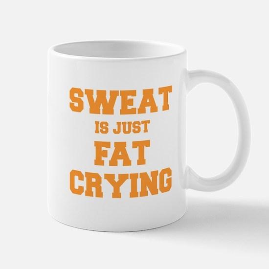 sweat-is-just-fat-crying-fresh-orange Mug