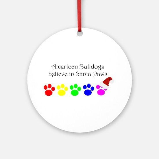 American Bulldogs Believe Ornament (Round)