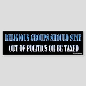 Religion and Politics Bumper Sticker