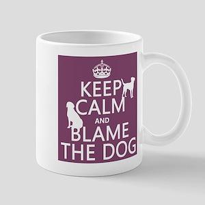 Keep Calm and Blame The Dog Small Mug