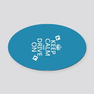 Keep Calm and Drive On Oval Car Magnet