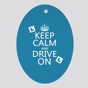 Keep Calm and Drive On Ornament (Oval)