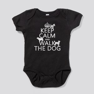 Keep Calm and Walk The Dog Baby Bodysuit