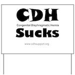 CDH Sucks Yard Sign