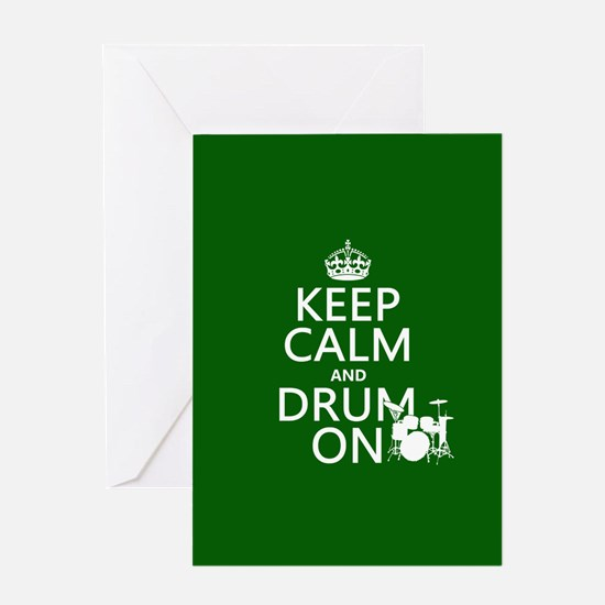 Keep Calm and Drum ... Greeting Card