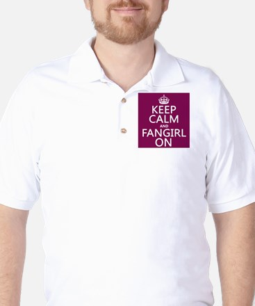 Keep Calm and Fangirl On Golf Shirt