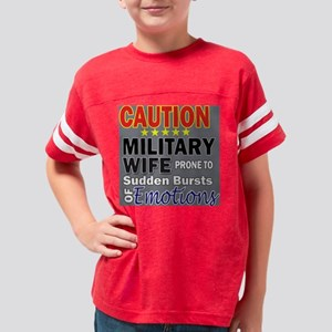 Military Wife Emotions Youth Football Shirt