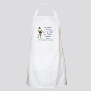 You have been warned! Apron