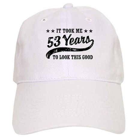 Funny 53rd Birthday Cap