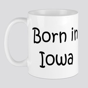 Born in Iowa Mug