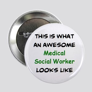 """awesome medical social worker 2.25"""" Button"""