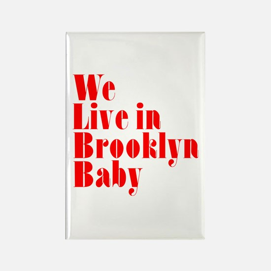 We Live in Brooklyn Baby Rectangle Magnet