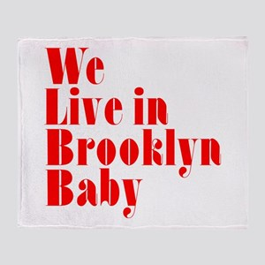 We Live in Brooklyn Baby Throw Blanket