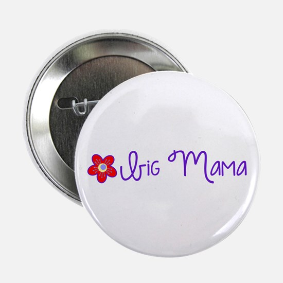 "Big Mama 2.25"" Button"