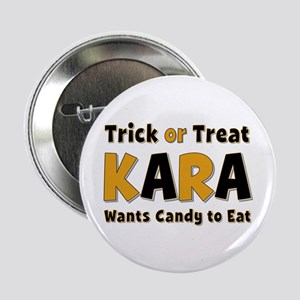 Kara Trick or Treat Button