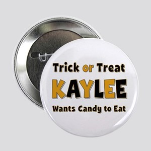 Kaylee Trick or Treat Button