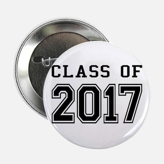 """Class of 2017 2.25"""" Button"""