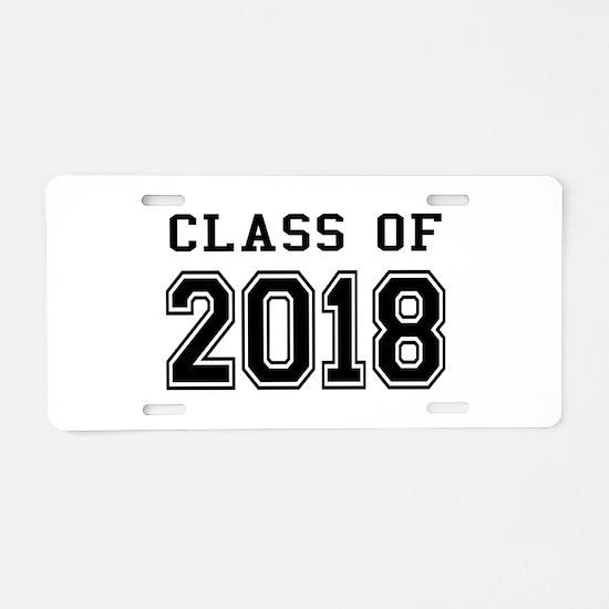 Class of 2018 Aluminum License Plate