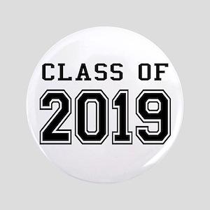 """Class of 2019 3.5"""" Button"""