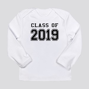 Class of 2019 Long Sleeve Infant T-Shirt