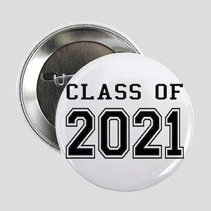 """Class of 2021 2.25"""" Button"""