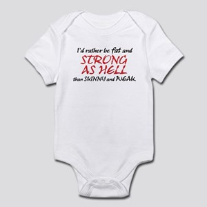 FAT & STRONG AS HELL Infant Bodysuit