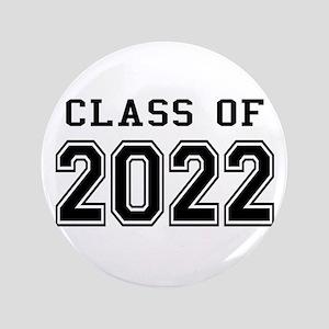 """Class of 2022 3.5"""" Button"""