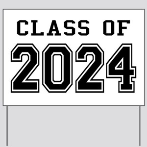 Class of 2024 Yard Sign