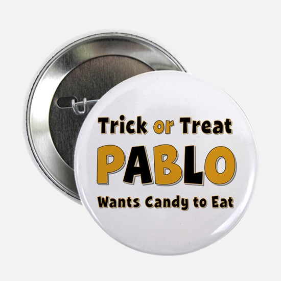 Pablo Trick or Treat Button