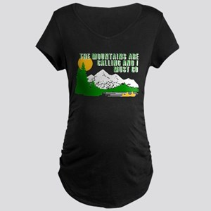 Mountains Are Calling Maternity T-Shirt