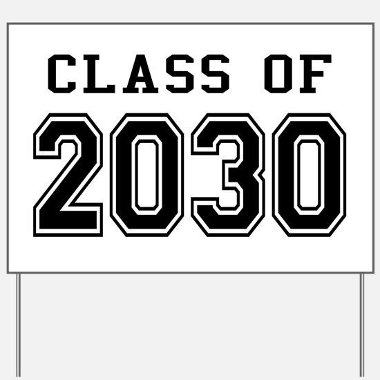 Class of 2030 Yard Sign