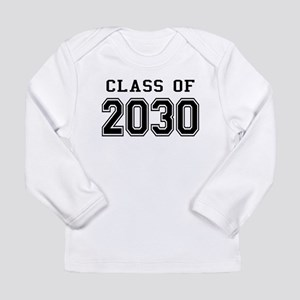 Class of 2030 Long Sleeve Infant T-Shirt