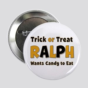 Ralph Trick or Treat Button