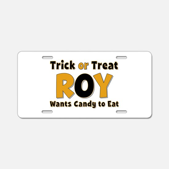 Roy Trick or Treat Aluminum License Plate