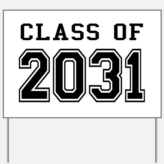 Class of 2031 Yard Sign