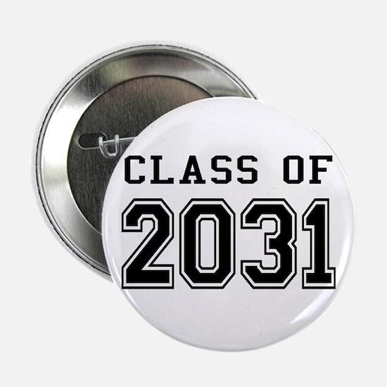 """Class of 2031 2.25"""" Button"""