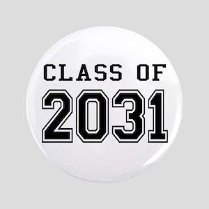 """Class of 2031 3.5"""" Button"""