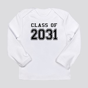 Class of 2031 Long Sleeve Infant T-Shirt