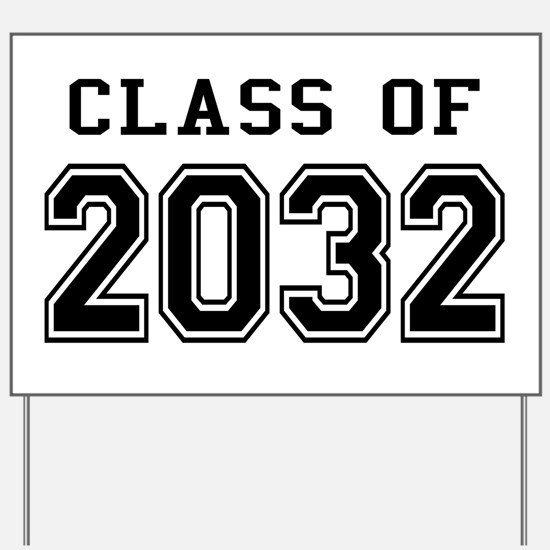 Class of 2032 Yard Sign