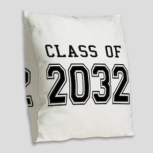 Class of 2032 Burlap Throw Pillow