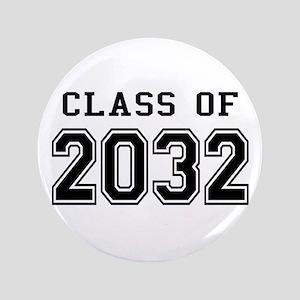 """Class of 2032 3.5"""" Button"""