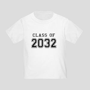 Class of 2032 Toddler T-Shirt