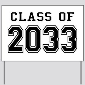 Class of 2033 Yard Sign