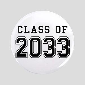 """Class of 2033 3.5"""" Button"""