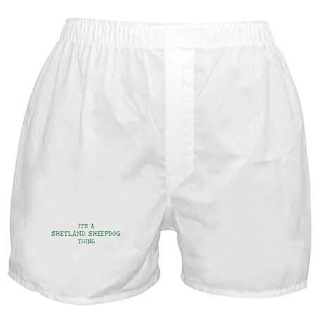 Shetland Sheepdog thing Boxer Shorts