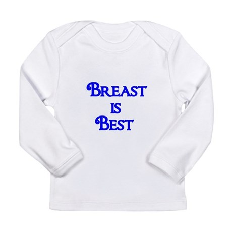 Breast is Best Long Sleeve T-Shirt