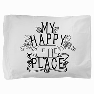 Camping My Happy Place Pillow Sham